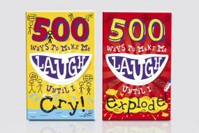500 Ways to Make Me Laugh…